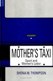 Mother's Taxi: Sport and Women's Labor