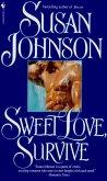 Sweet Love, Survive
