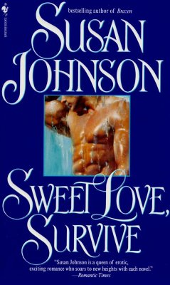 Sweet Love, Survive - Johnson, Susan