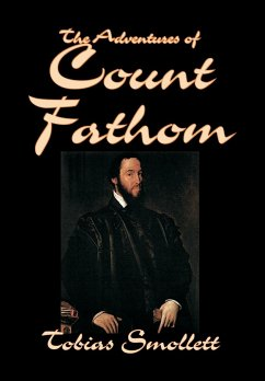 The Adventures of Count Fathom by Tobias Smollett, Fiction, Literary