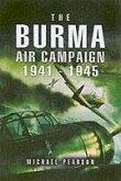 The Burma Air Campaign 1941-1945