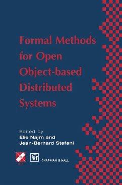 Formal Methods for Open Object-based Distributed Systems - Najm, Elie / Stefani, Jean-Bernard (Hgg.)