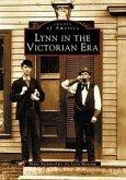 Lynn in the Victorian Era