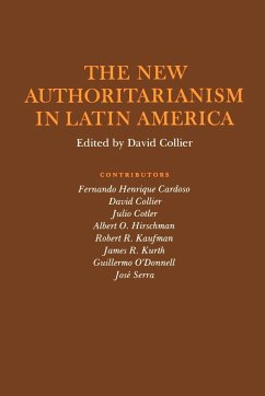 The New Authoritarianism in Latin America - Collier, David (ed.)