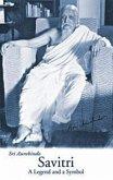 Savitri: A Legend & a Symbol - New U.S. Edition
