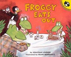 Froggy Eats Out - London, Jonathan; Remkiewicz, Frank