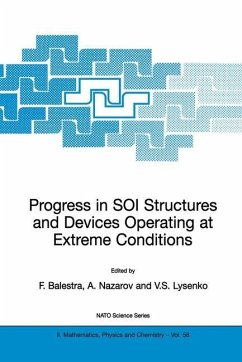 Progress in SOI Structures and Devices Operating at Extreme Conditions - Balestra, Francis / Nazarov, Alexei N. / Lysenko, Vladimir S. (Hgg.)