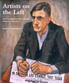 Artists on the Left: American Artists and the Communist Movement, 1926-1956