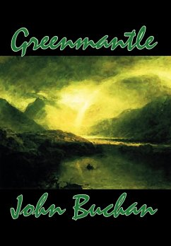 Greenmantle by John Buchan, Fiction, Espionage, Literary, War & Military