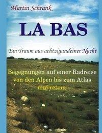 La Ba's - Ein Traum aus achtzigundeiner Nacht - Schrank, Martin