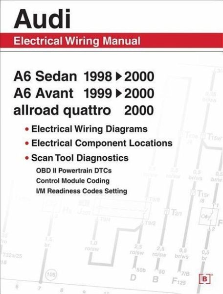 Audi A6 Electrical Wiring Manual  A6 Sedan 1998