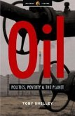 Oil: Politics, Poverty and the Planet