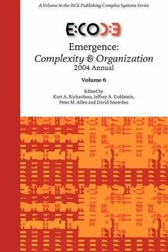 Emergence: Complexity & Organization 2004 Annual
