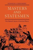 Masters and Statesmen: The Political Culture of American Slavery