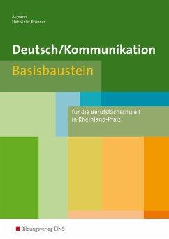 Deutsch Kommunikation. Basisbaustein. Rheinland...