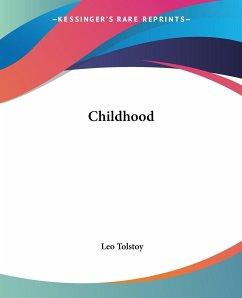 Childhood - Tolstoy, Leo