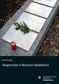 Hingerichtet in München Stadelheim