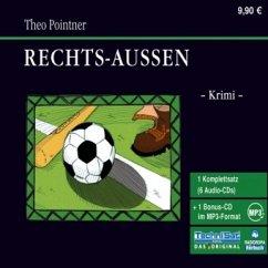 Rechts-Außen, 6 Audio-CDs + 1 MP3-CD - Pointner, Theo