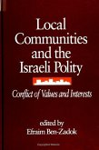 Local Communities and the Israeli Polity: Conflict of Values and Interests