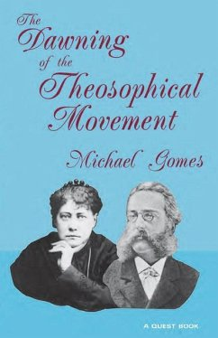 The Dawning of the Theosophical Movement - Gomes, Michael