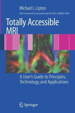 Totally Accessible MRI - Lipton, Michael L.
