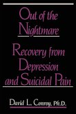 Out of the Nightmare: Recovery from Depression and Suicidal Pain