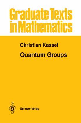 quantum groups von christian kassel buch. Black Bedroom Furniture Sets. Home Design Ideas