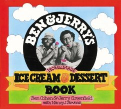 Ben and Jerry's Homemade Ice Cream & Dessert Book - Cohen, Ben; Greenfield, Jerry