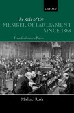 The Role of the Members of Parliament Since 1868: From Gentlemen to Players