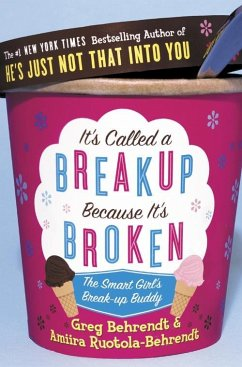 It's Called a Break-up Because It's Broken - Behrendt, Greg