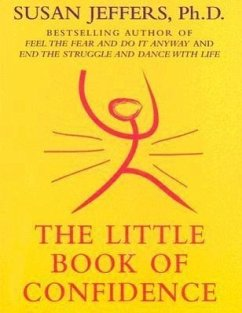 The Little Book of Confidence - Jeffers, Susan