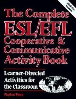 Complete ESL/Efl COOP and Communication Book - Sloan, Stephen; Sloan Stephen