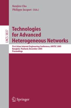 Technologies for Advanced Heterogeneous Networks - Cho, Kenjiro / Jacquet, Philippe (eds.)