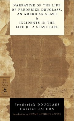 Narrative of the Life of Frederick Douglass, an American Slave & Incidents in the Life of a Slave Girl - Douglass, Frederick; Jacobs, Harriet A.