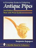 The Complete Guide to Collecting Antique Pipes