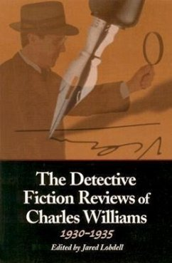 The Detective Fiction Reviews of Charles Williams, 1930-1935 - Williams, Charles