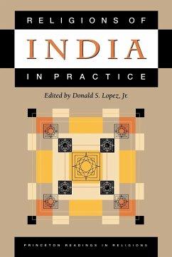 Religions of India in Practice - Lopez, Donald S. (ed.)