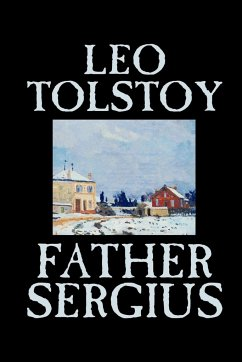 Father Sergius by Leo Tolstoy, Fiction, Literary