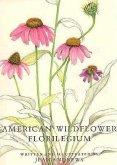 American Wildflower Florilegium
