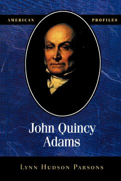 John Quincy Adams - Parsons, Lynn Hudson