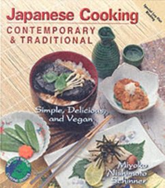 Contemporary and Traditional Japanese Cooking - Schinner, Miyoko Mishimoto