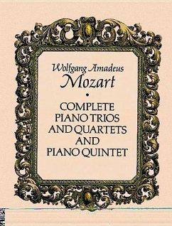 Complete Piano Trios and Quartets and Piano Quintet