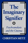 The Imaginary Signifier: Psychoanalysis and the Cinema