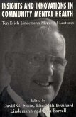 Insights and Innovations in Community Mental Health: Ten Erich Lindemann Mamorial Lectures
