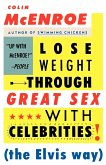 Lose Weight Through Great Sex with Celebrities! (the Elvis Way)