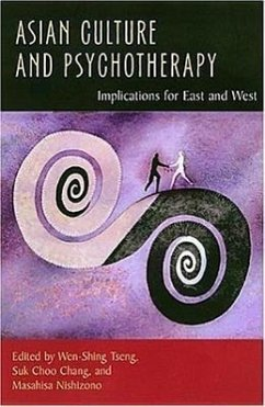 Asian Culture and Psychotherapy: Implications for East and West