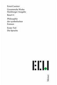 Philosophie der symbolischen Formen 1. Die Sprache