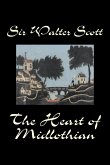 The Heart of Midlothian by Sir Walter Scott, Fiction, Historical, Literary, Classics