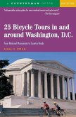 25 Bicycle Tours in and Around Washington, D. C.: From National Monuments to Country Roads