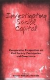 Investigating Social Capital: Comparative Perspectives on Civil Society, Participation and Governance